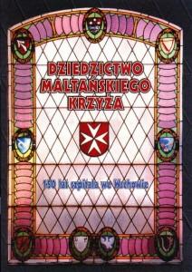 Dziedzictwo Maltańskiego Krzyża