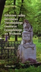 Kulturowe rośliny Cmentarza Ewangelickiego